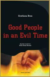 "Varianta in limba engleza a volumului ""Oameni buni in timpuri odioase"""