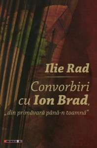 Convorbiri cu Ion Brad
