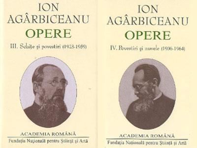 Ion Agârbiceanu, Opere. III. Schiţe şi povestiri (1923- 1959). IV. Povestiri şi nuvele (1906- 1964).