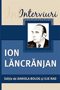 Interviuri - Ion Lăncrănjan